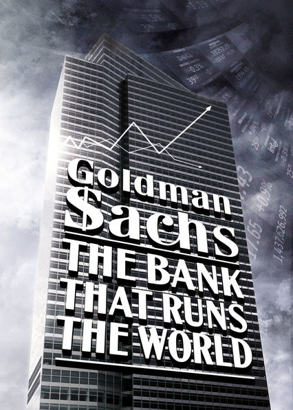 Goldman Sachs: The Bank That Runs the World on Netflix UK