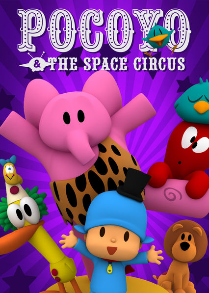 Pocoyo & The Space Circus on Netflix UK