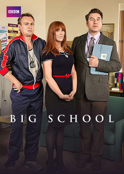Big School on Netflix UK
