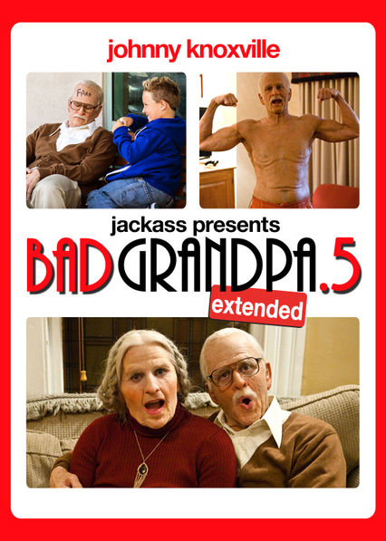 Bad Grandpa .5 on Netflix UK