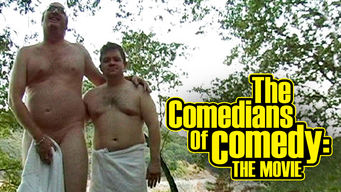 The Comedians of Comedy: The Movie (2005)