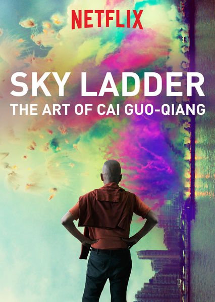 Sky Ladder: The Art of Cai Guo-Qiang on Netflix UK