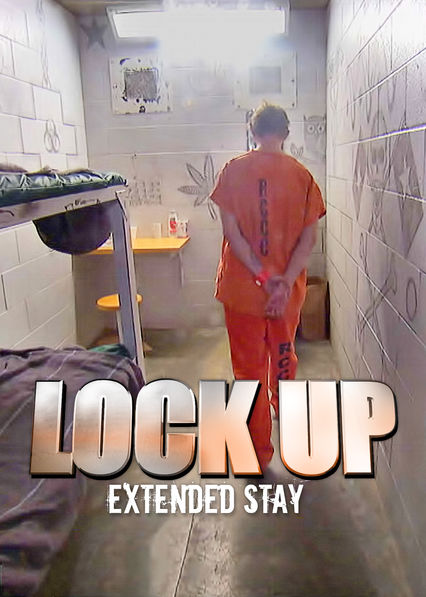 Lockup: Extended Stay on Netflix UK