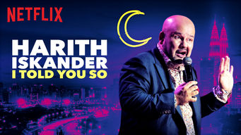 Harith Iskander: I Told You So on Netflix UK