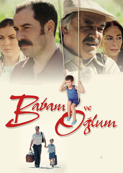 Babam ve Oğlum (My Father and My Son)