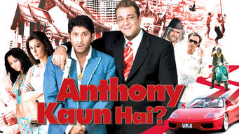 Anthony Kaun Hai? (2006)