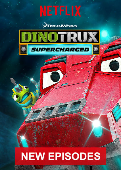 Dinotrux Supercharged on Netflix UK