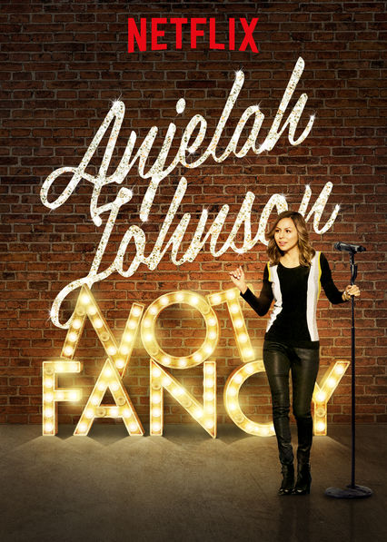 Anjelah Johnson: Not Fancy