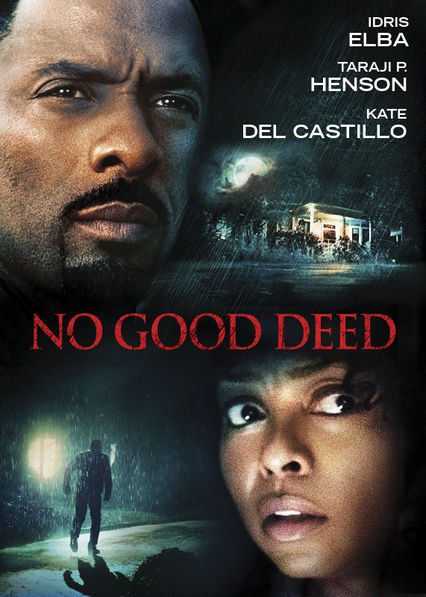No Good Deed on Netflix UK