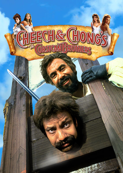 Cheech & Chong's The Corsican Brothers on Netflix UK