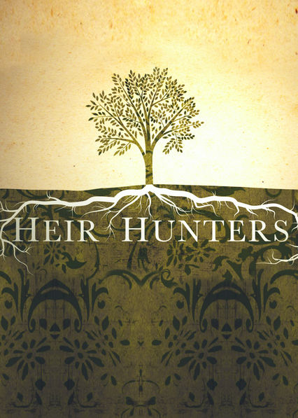 Heir Hunters on Netflix UK