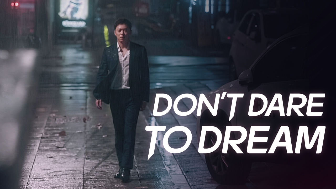Don't Dare to Dream on Netflix UK