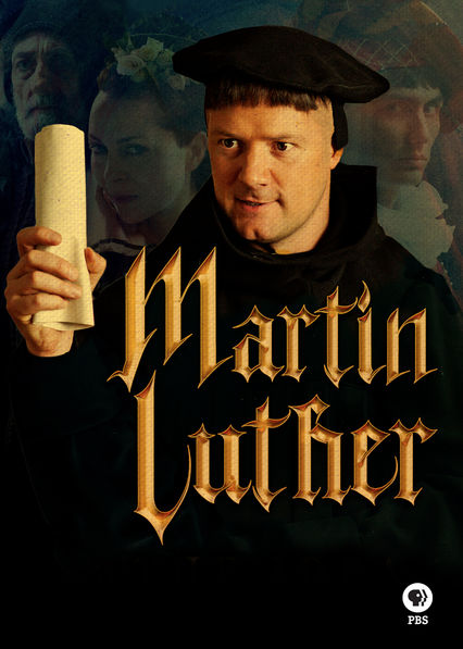 Martin Luther: The Idea that Changed the World on Netflix UK