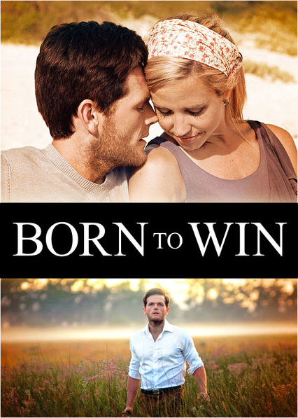 Born to Win on Netflix UK