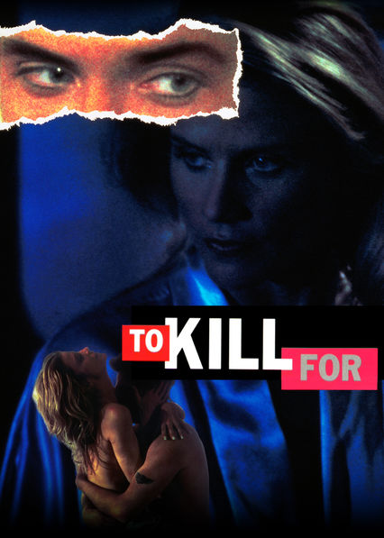To Kill For on Netflix UK