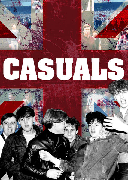 Casuals: The Story of the Legendary Terrace Fashion on Netflix UK