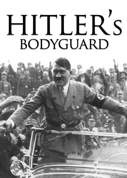 Hitler's Bodyguard on Netflix UK