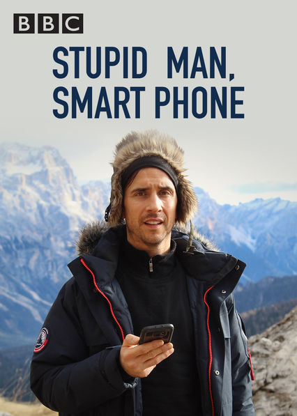 Stupid Man, Smart Phone on Netflix UK