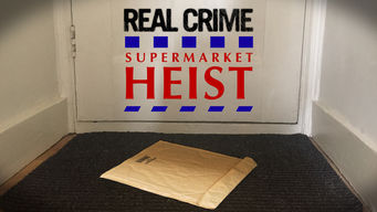 Real Crime: Supermarket Heist (Tesco Bomber) (2010)