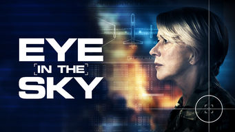 Eye in the Sky on Netflix UK