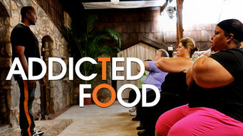 Addicted to Food (2011)