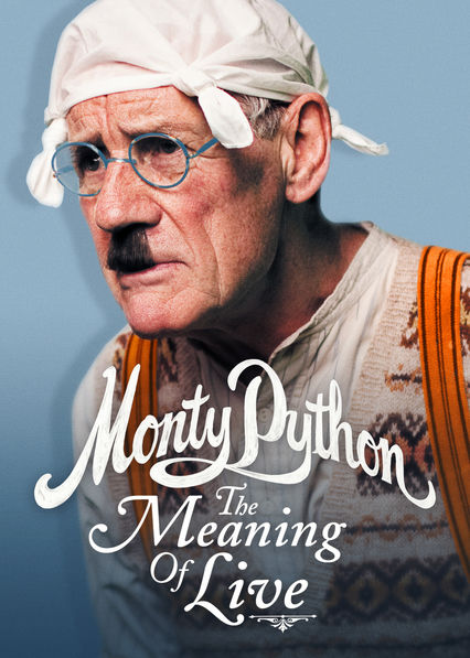 Monty Python: The Meaning of Live on Netflix UK