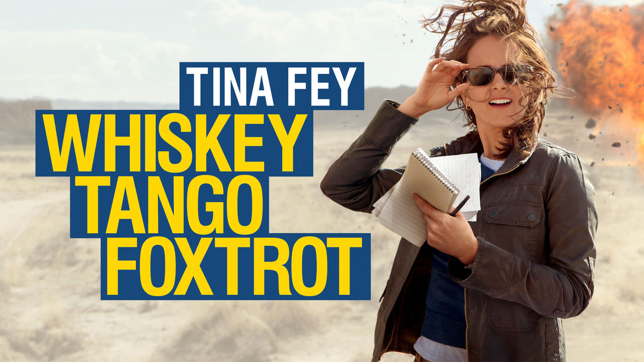 Whiskey Tango Foxtrot on Netflix UK