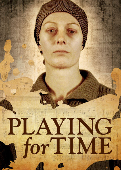 Playing for Time on Netflix UK