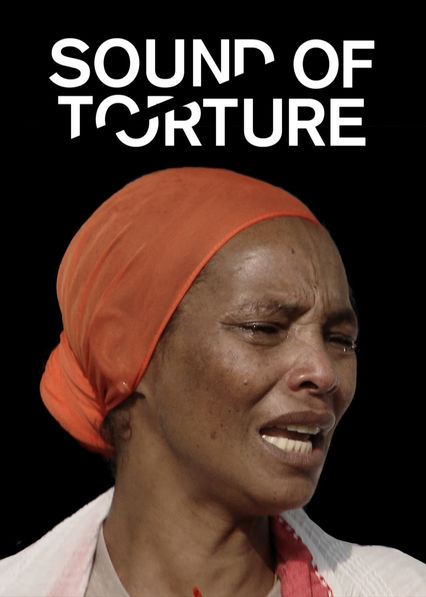 Sound of Torture on Netflix UK