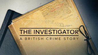 The Investigator: A British Crime Story (2018)