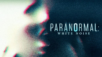 Paranormal: White Noise (2017)
