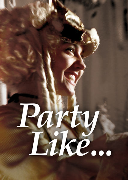 Party Like on Netflix UK