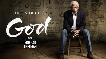 The Story of God with Morgan Freeman on Netflix UK