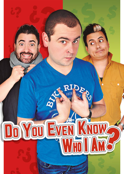 Do You Even Know Who I Am? on Netflix UK