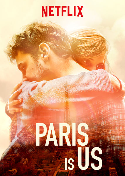 Paris Is Us on Netflix UK