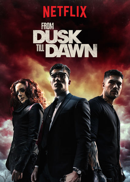 From Dusk Till Dawn on Netflix