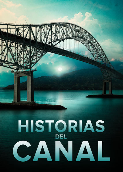 Historias del Canal on Netflix UK