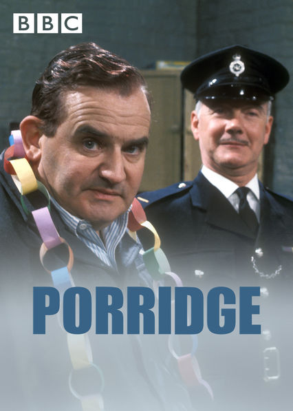 Porridge on Netflix UK