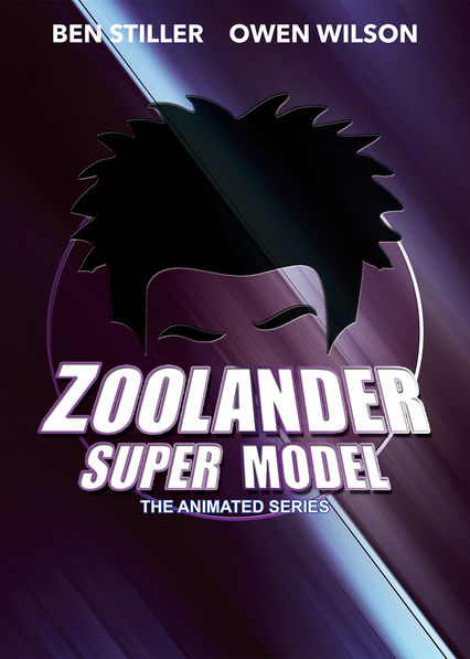 Zoolander: Super Model on Netflix UK