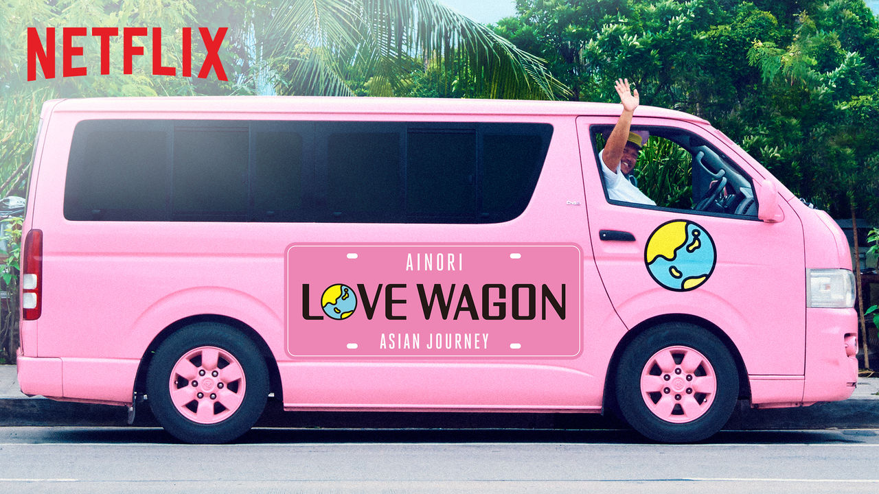 Ainori Love Wagon: Asian Journey on Netflix UK