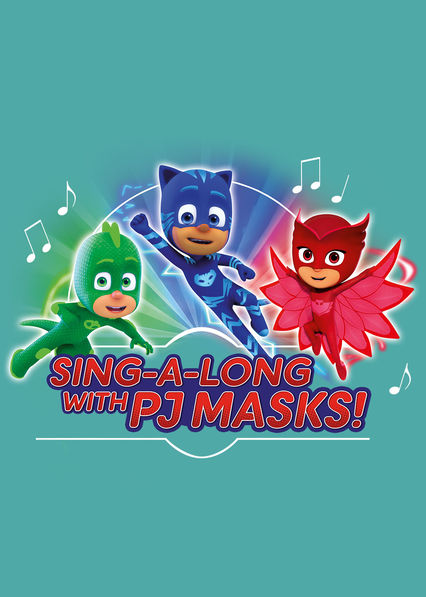 Sing-a-long with PJ Masks