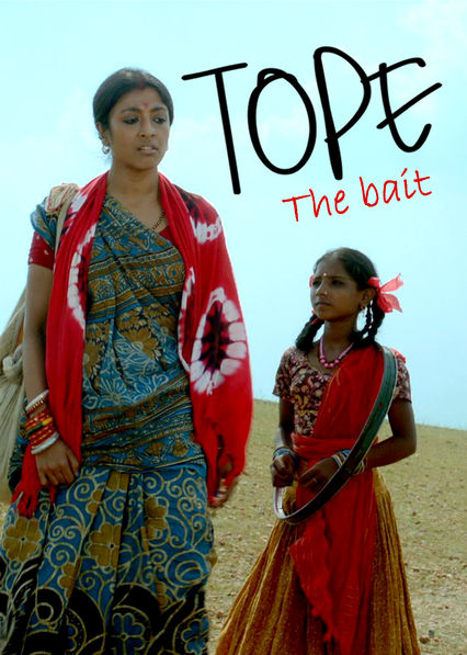 Tope: The Bait