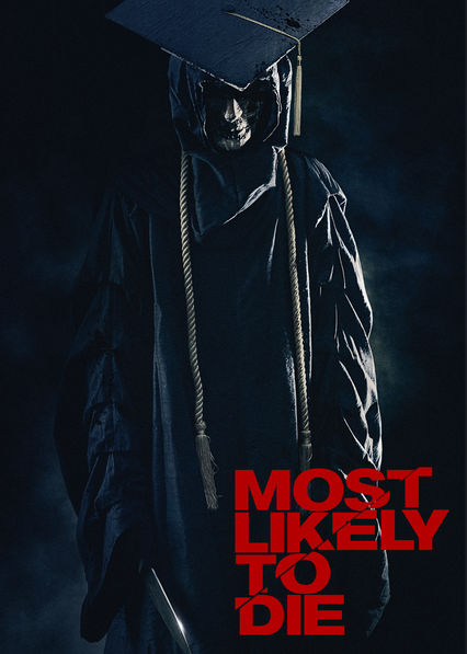 Most Likely to Die on Netflix UK