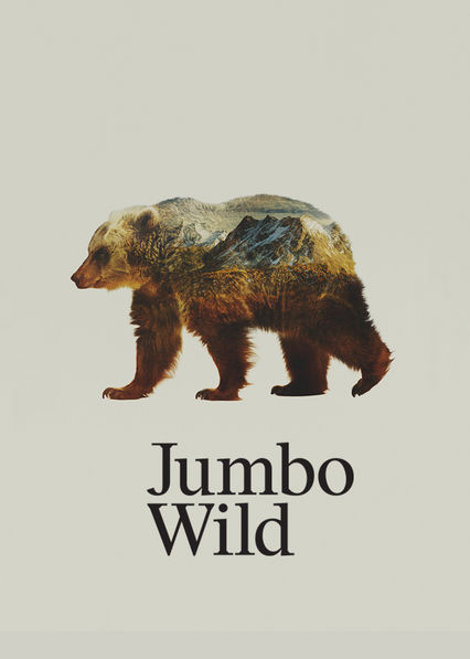 Is 39 jumbo wild 39 2015 available to watch on uk netflix newonnetflixuk for The lion in the living room netflix