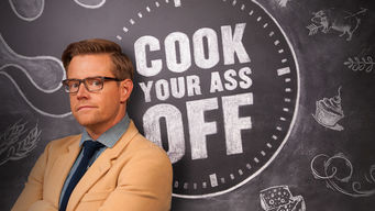 Cook Your Ass Off (2013)