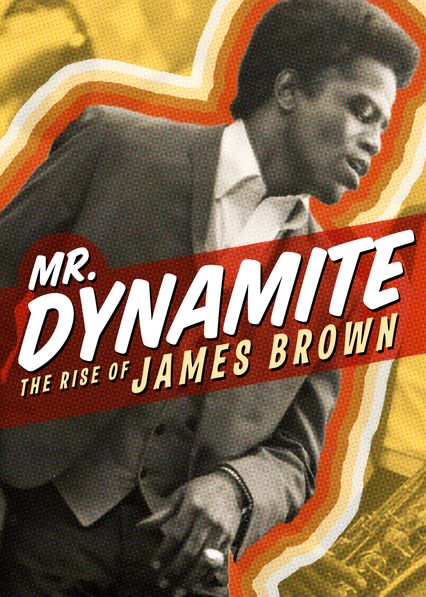 Mr. Dynamite: The Rise of James Brown on Netflix UK