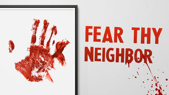 Fear Thy Neighbor (2015)