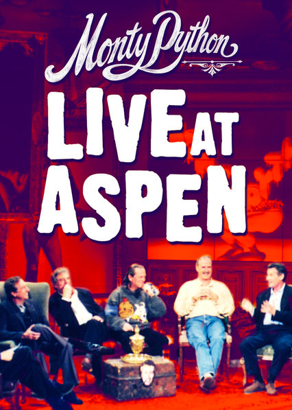 Monty Python: Live at Aspen on Netflix UK
