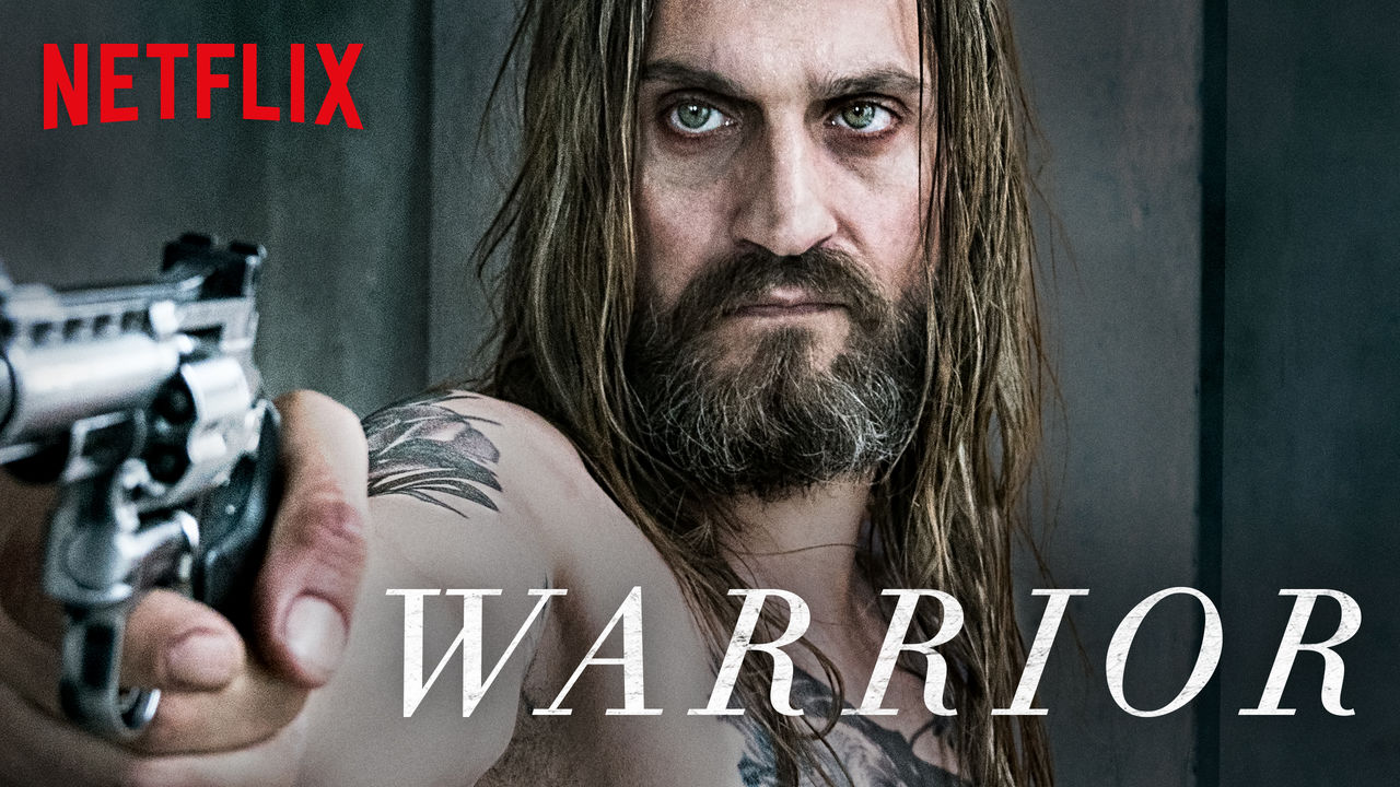 Warrior on Netflix UK