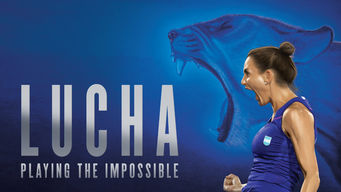 Lucha: Playing the Impossible (2016)